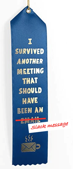 Kill meetings badge