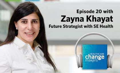 Episode 20 with Zayna Khayat, Future Strategist, SE Health
