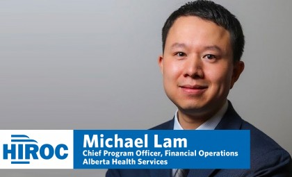 Michael Lam, Chief Program Officer, Financial Operations, Alberta Health Services