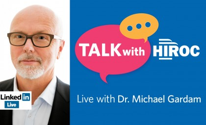 Talk with HIROC with Dr. Michael Gardam