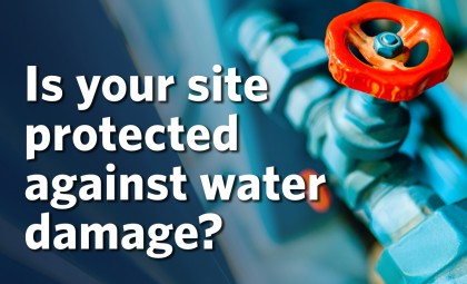 is your site protected against water damage
