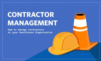 How to Manage Contractors at Your Healthcare Organization