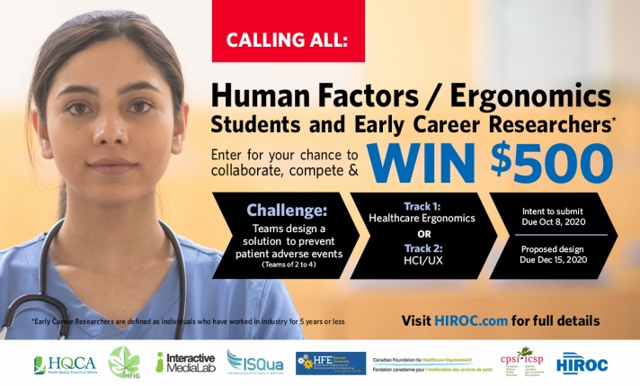 Enter for your chance to collaborate, complete and win $500. Challenge: Teams design a solution to prevent patient adverse events (teams of 2 to 4). Track 1: Healthcare ergonomics or Track 2 HCI/UX. Intent to submit due Oct 8, 2020. Proposed design due Dec 15, 2020